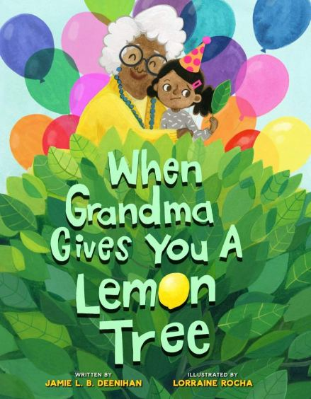 celebrate-picture-books-picture-book-review-when-grandma-gives-you-a-lemon-tree-cover
