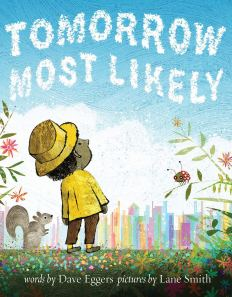celebrate-picture-books-picture-book-review-tomorrow-most-likely-cover