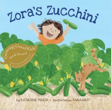 celebrate-picture-books-picture-book-review-zora's-zucchini-cover