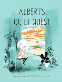 celebrate-picture-books-picture-book-review-albert's-quiet-quest-cover