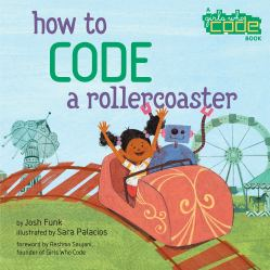 celebrate-picture-books-picture-book-review-how-to-code-a-rollercoaster-cover
