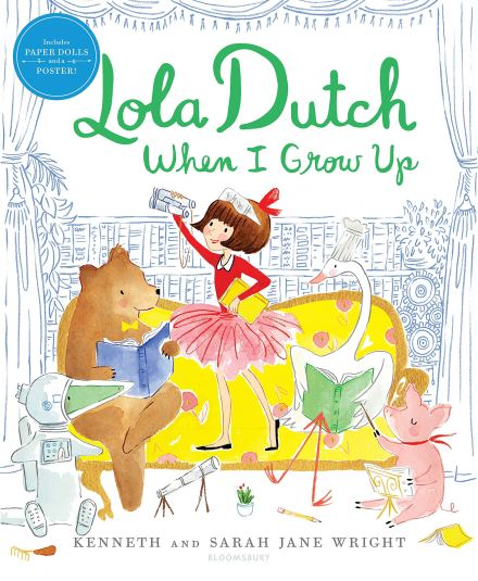 celebrate-picture-books-picture-book-review-lola-dutch-when-i-grow-up-cover