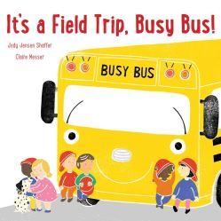 celebrate-picture-books-picture-book-review-it's-a-field-trip-busy-bus-cover