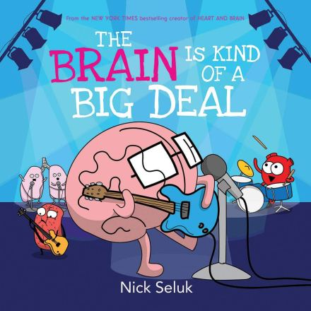 celebrate-picture-books-picture-book-review-the-brain-is-kind-of-a-big-deal-cover