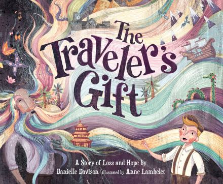 celebrate-picture-books-picture-book-review-the-traveler's-gift-cover