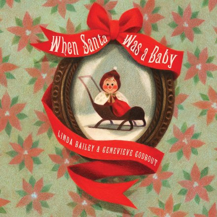 celebrate-picture-books-picture-book-review-when-santa-was-a-baby-cover