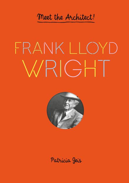 celebrate-picture-books-picture-book-review-frank-lloyd-wright-cover