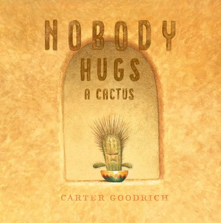 celebrate-picture-books-picture-book-review-nobody-hugs-a-cactus-cover