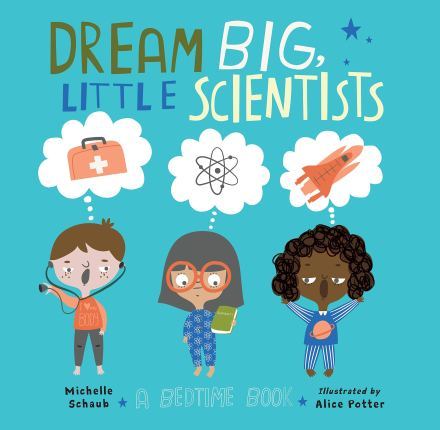 celebrate-picture-books-picture-book-review-dream-big-little-scientists-cover