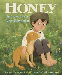 celebrate-picture-books-picture-book-review-honey-the-dog-who-saved-lincoln-cover