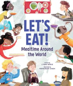 celebrate-picture-books-picture-book-review-let's-eat-mealtime-around-the-world-cover
