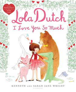 celebrate-picture-books-picture-book-review-lola-dutch-i-love-you-so-much-cover