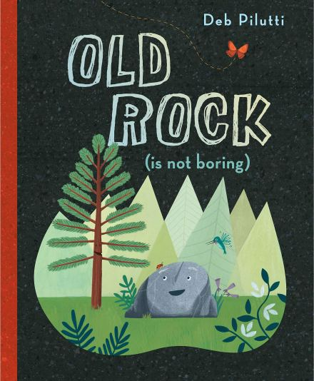 celebrate-picture-books-picture-book-review-old-rock-is-not-boring-cover