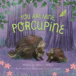 celebrate-picture-books-picture-book-review-you-are-mine-porcupine-cover