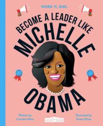 celebrate-picture-books-picture-book-review-become-a-leader-like-michelle-obama-cover