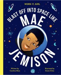 celebrate-picture-books-picture-book-review-blast-off-into-space-like-mae-jemison-cover