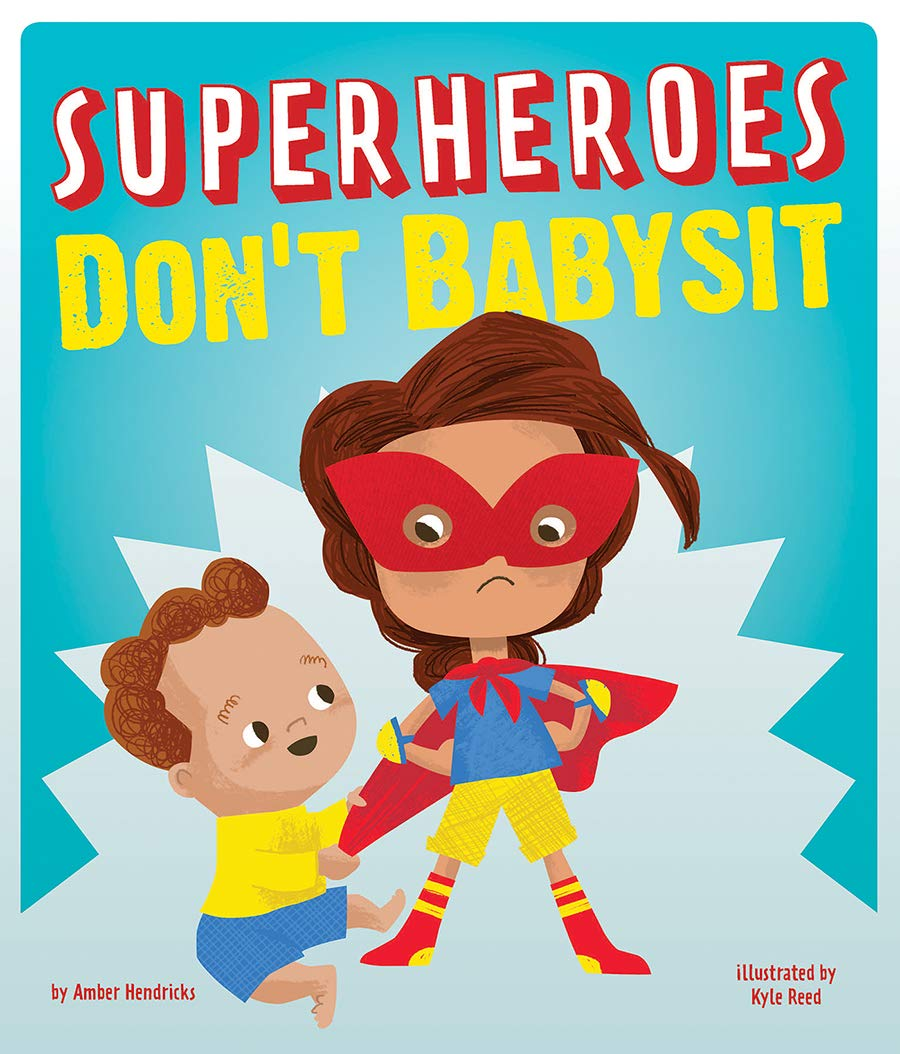 celebrate-picture-books-picture-book-review-superheroes-don't-babysit-cover