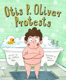 celebrate-picture-books-picture-book-review-otis-p-oliver-protests-cover