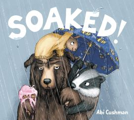 celebrate-picture-books-picture-book-review-soaked-cover