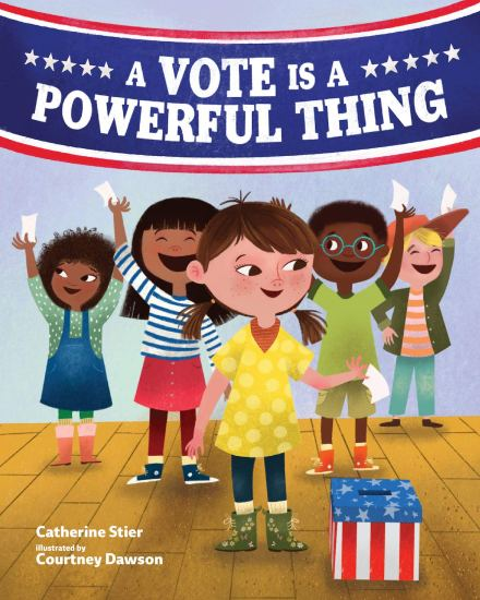 celebrate-picture-books-picture-book-review-a-vote-is-a-powerful-thing-cover