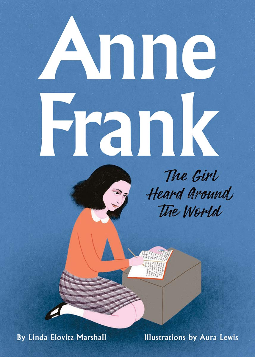 celebrate-picture-books-picture-book-review-anne-frank-the-girl-heard-around-the-world-cover