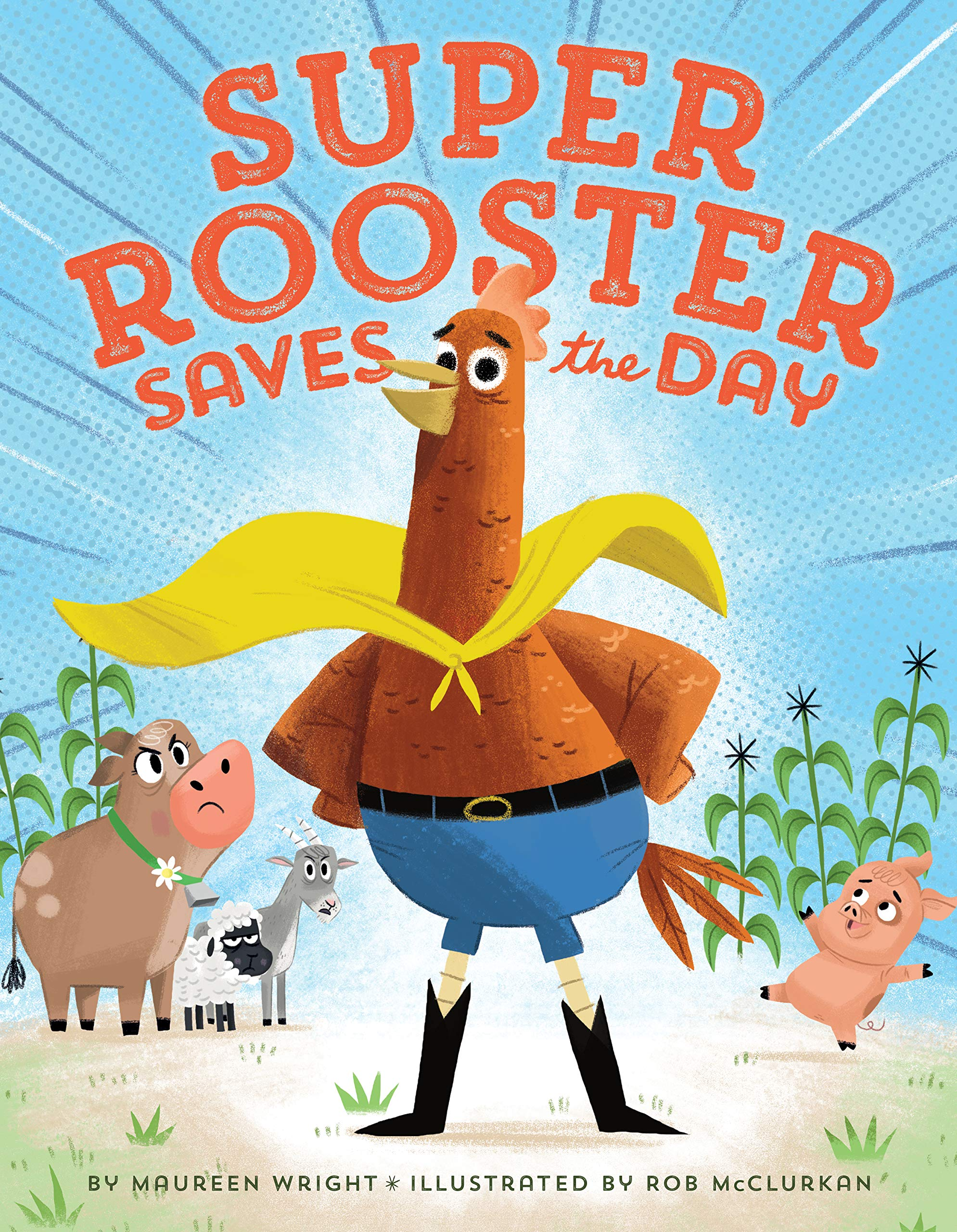 celebrate-picture-books-picture-book-review-super-rooster-saves-the-day-cover
