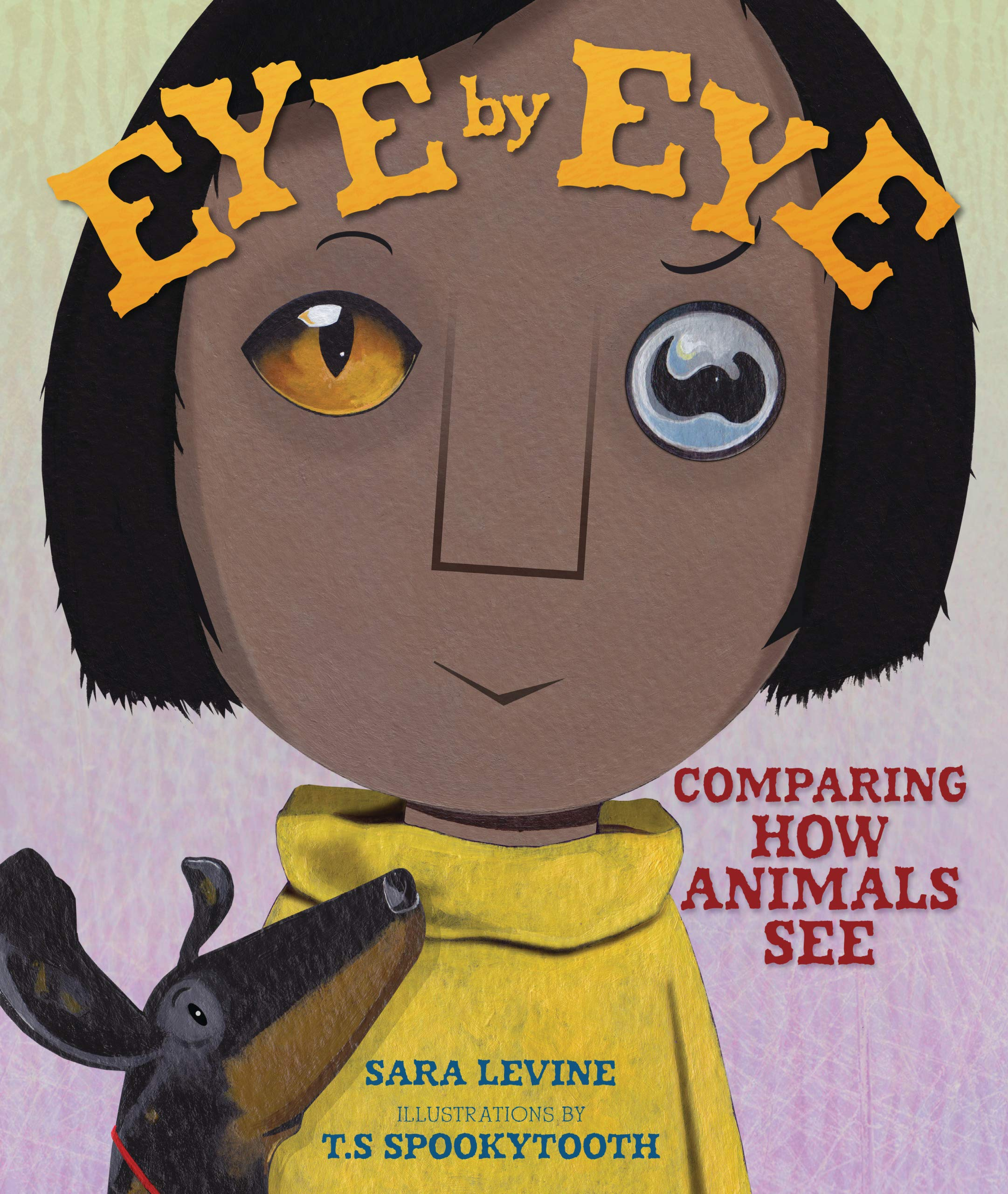 celebrate-picture-books-picture-book-review-eye-by-eye-comparing-how-animals-see-cover