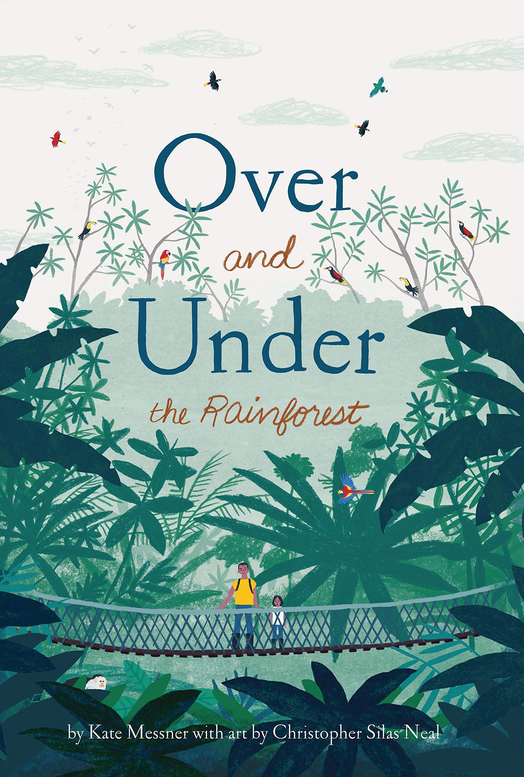 celebrate-picture-books-picture-book-review-over-and-under-the-rainforest-cover
