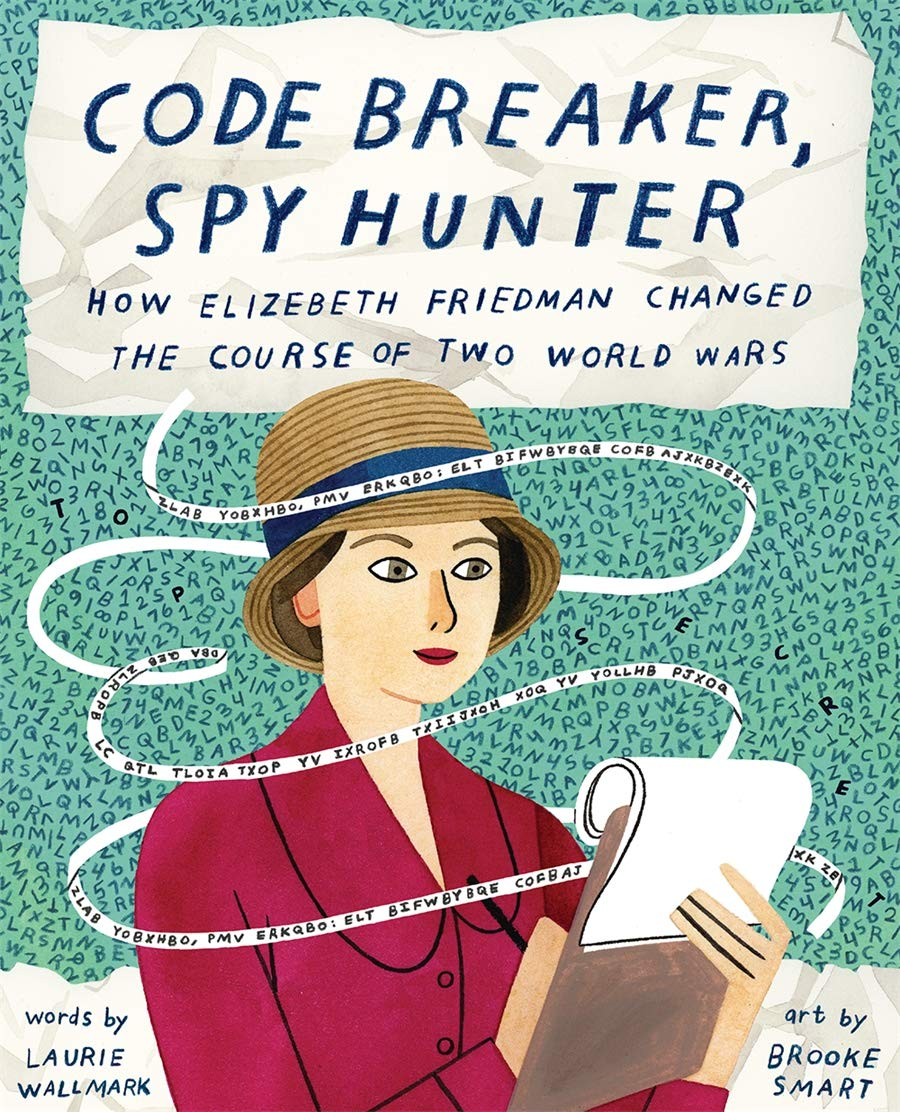 celebrate-picture-books-picture-book-review-code-breaker-spy-hunter-cover
