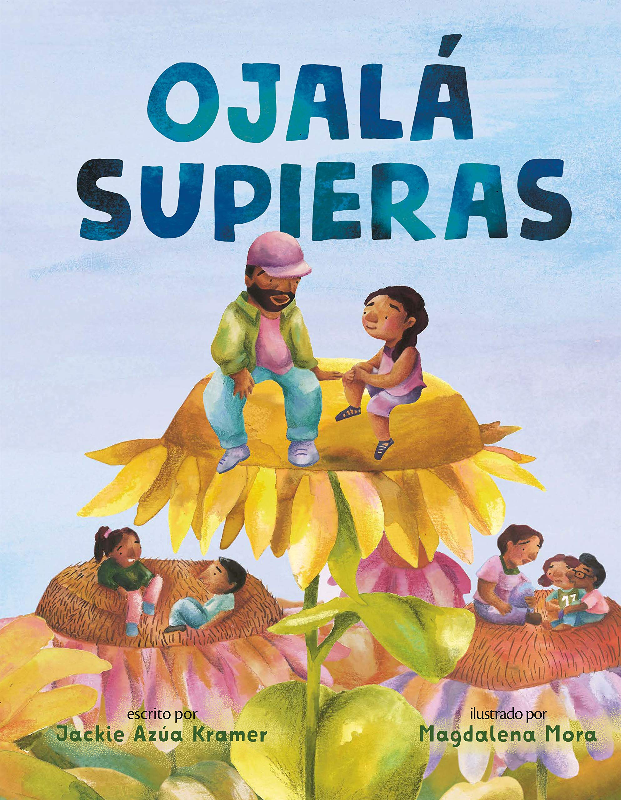 celebrate-picture-books-picture-book-review-ojalá-supieras-cover