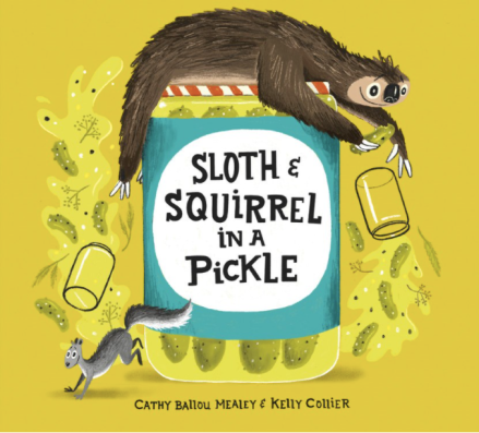 celebrate-picture-books-picture-book-review-sloth-and-squirrel-in-a-pickle-cover