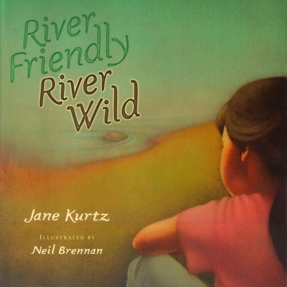 celebrate-picture-books-picture-book-review-river-friendly-river-wild-cover