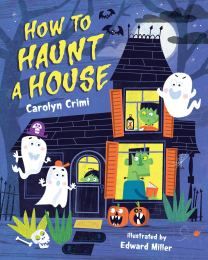 celebrate-picture-books-picture-book-review-how-to-haunt-a-house-cover